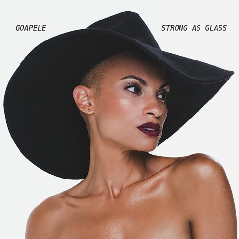 Goapele - Strong As Glass