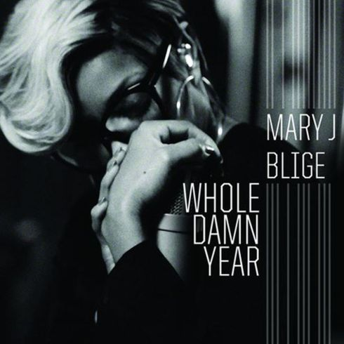 Mary J Blige - Whole Damn Year