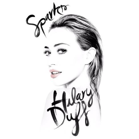 Hilary Duff - Sparks