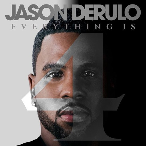 Jason Derulo - Everything is 4