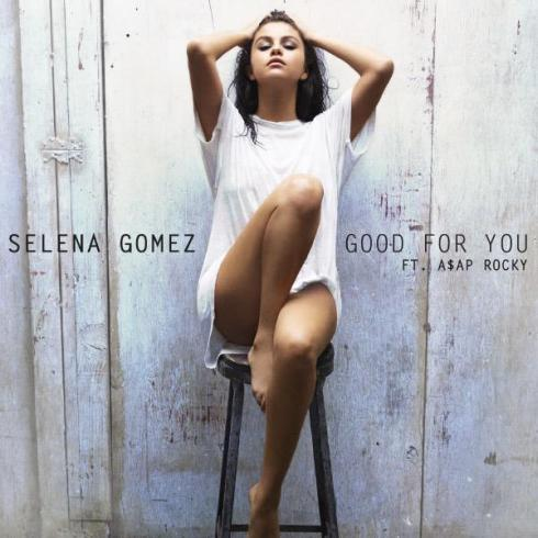 Selena Gomez - Good for You