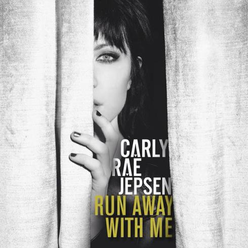 Carly Rae Jepsen - Run Away With Me
