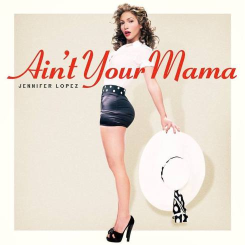 Jennifer - Ain't Your Mama